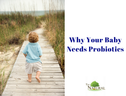 why your baby needs a probiotic